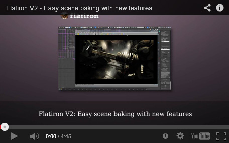 Flatiron 2.0 - Easy scene baking with new features