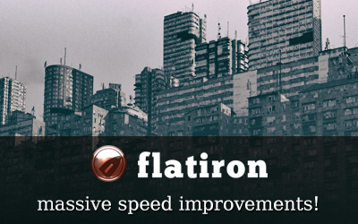 Flatiron 2.34: massive speed improvements!