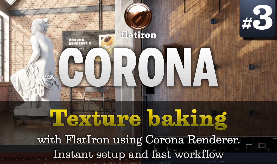 Texture Baking with Corona – In-Depth Tutorial